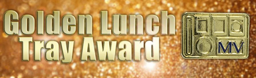 Golden Lunch Tray Award